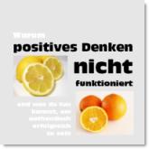 Bonus-Workshop Wie positives Denken authentischen Erfolg verhindert